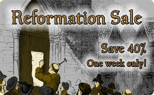 2014 Reformation Day Sale